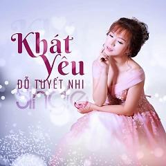 Khát Yêu (Single) - Đỗ Tuyết Nhi