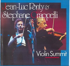 Violin Summit (with Stephane Grappelli) - Jean Luc Ponty
