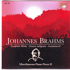Johannes Brahms Edition: Complete Works (CD33)