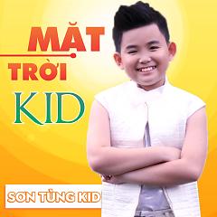Album Mặt Trời Kid (Single) - Sơn Tùng Kid