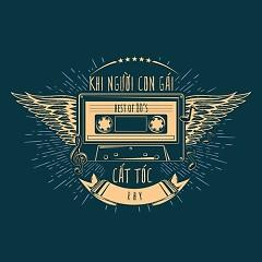 Khi Người Con Gái 80's Cắt Tóc (Single) - RHY