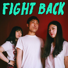 Fight Back (Single) - Look And Listen
