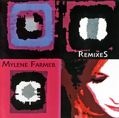 RemixeS - Mylene Farmer