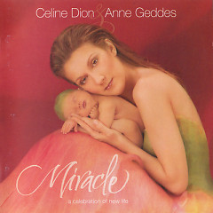 Miracle (A Celebration Of New Life) (Collector's Edition)