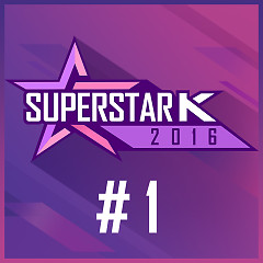 Super Star K 2016 #1 (Single)