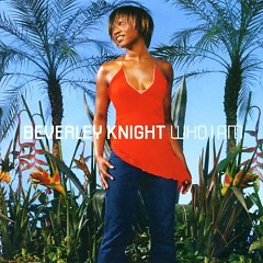 Who I Am - Beverley Knight