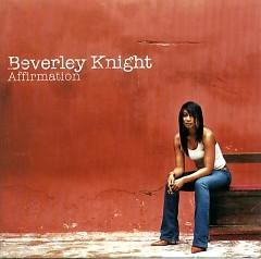 Affirmation - Beverley Knight