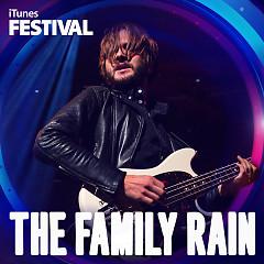 The Family Rain – iTunes Festival: London 2013 - EP