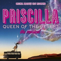 Priscilla: Queen Of The Desert OST [Part 1]