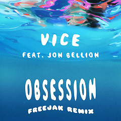 Obsession (FREEJAK Remix) (Single) - Vice
