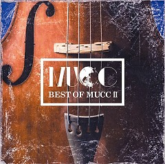 BEST OF MUCC II CD3 - MUCC