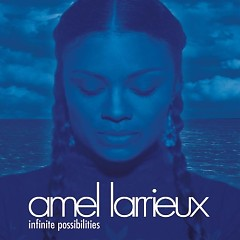 Infinite Possibilities - Amel Larrieux