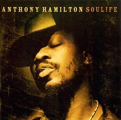 Soulife - ‪Anthony Hamilton