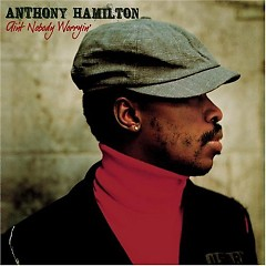 Ain't Nobody Worryin' (Japanese Edition) - ‪Anthony Hamilton
