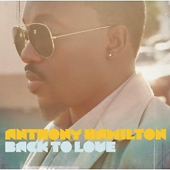 Back To Love (Deluxe Edition) - ‪Anthony Hamilton