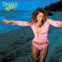 More - Tamia