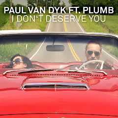I Don't Deserve You (Remixes) - EP