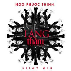 Lặng Thầm (Hòa Âm Ánh Sáng 2016) - Noo Phước Thịnh,SlimV