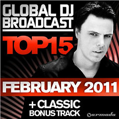 Global DJ Broadcast Top 15 - February 2011