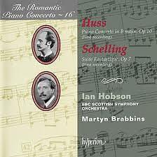 The Romantic Piano Concerto, Vol. 16 – Huss & Schelling