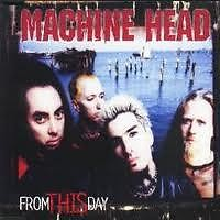 From This Day - Machine Head