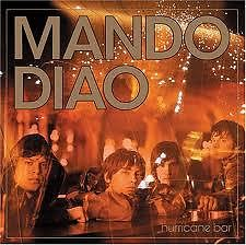 Hurricane Bar - Mando Diao