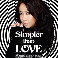 Simpler than Love (Disc 2) - Ngô Vũ Phi