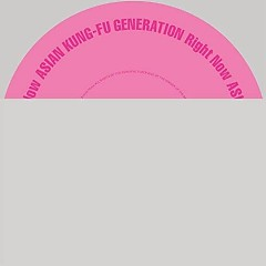 Right Now - ASIAN KUNG FU GENERATION
