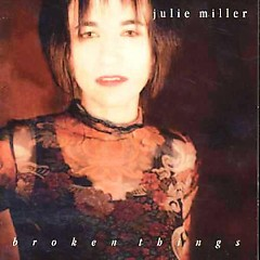 Broken Things - Julie Miller