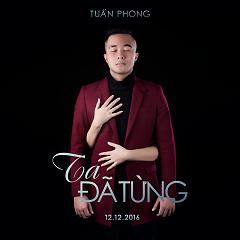Ta Đã Từng (Single)