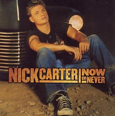 Now Or Never - Nick Carter