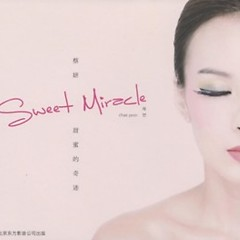甜蜜的奇跡/ Sweet Miracle - Chae Yeon