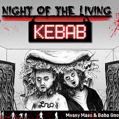 Night Of The Living Kebab