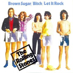 Brown Sugar/ Bitch/ Let It Rock