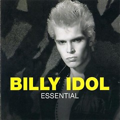 Essential  - Billy Idol