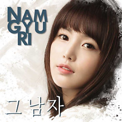 That Man - Nam Gyu Ri
