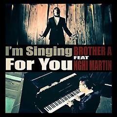 Nhận Lấy (Single) - Brother A Tuấn Anh,Nghị Martin