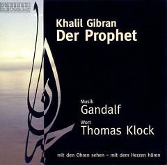 Der Prophet (Gandalf & Thomas Klock) CD1 - Gandalf