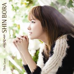 This Love Part.2 - Shin Bora