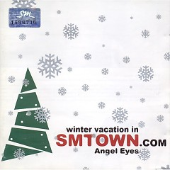 Winter Vacation In SMTOWN - Angel Eyes - SM Town