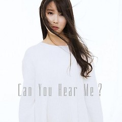 Can You Hear Me (Japanese)