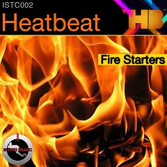Fire Starters - Heatbeat