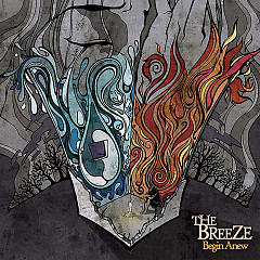 Begin Anew - The Breeze