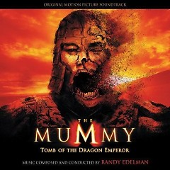 The Mummy: Tomb Of The Dragon Emperor OST (P.1) - John Debney,Randy Edelman