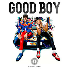 GOOD BOY - G-Dragon,TAEYANG