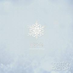 Like Snow - Cotton Factory