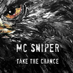 Take The Chance - MC Sniper