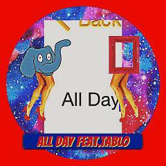 All Day - Genius Nochang,Tablo