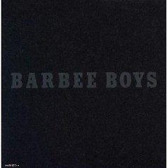 BARBEE BOYS (CD1) - BARBEE BOYS