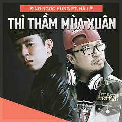 Thì Thầm Mùa Xuân (Single) - Sino P,Hà Lê